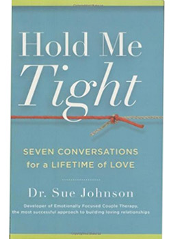 Book Cover for Hold Me Tight: Seven Conversations for a Lifetime of Love by Sue Johnson