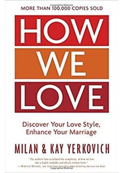 Book Cover for How We Love: Discover Your Love Style, Enhance Your Marriage  by Milan and Kay Yerkovich