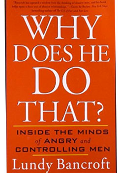 Book Cover for Why Does He Do That?: Inside the Minds of Angry and Controlling Men by Lundy Bancroft